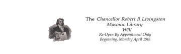Livingston Masonic Library Re-Opening Procedures (April 2021)
